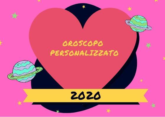 oroscopo personalizzato 2020